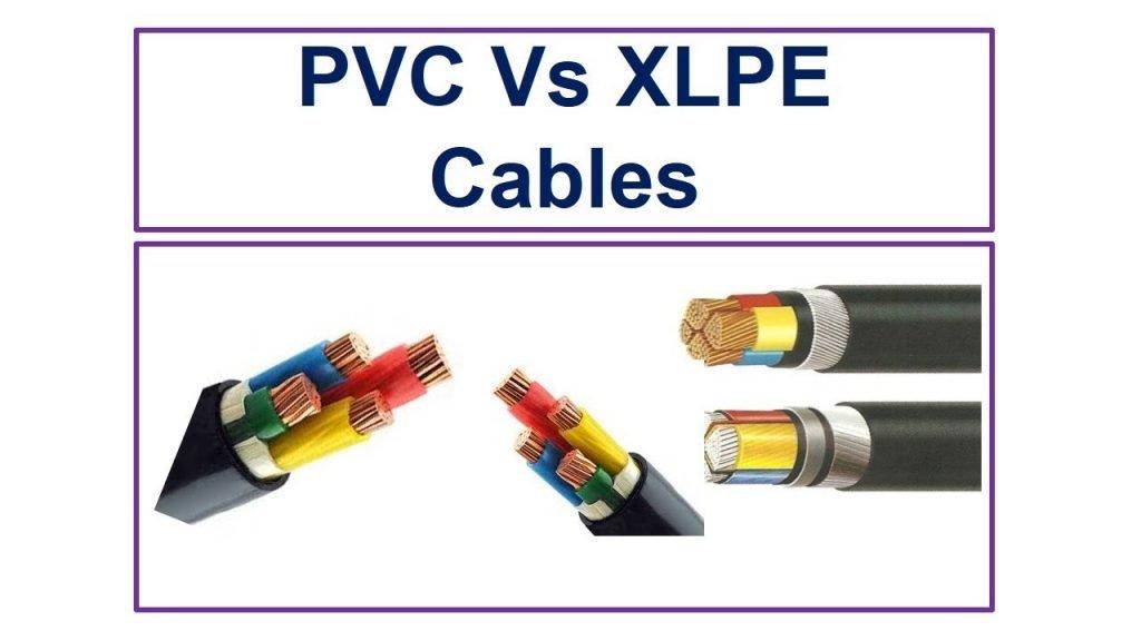 PVC cable vs XLPE cable